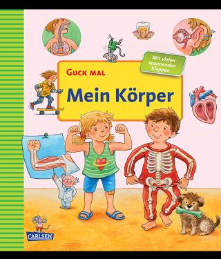 Buchempfehlung Kinderbuch Guck mal Mein Körper