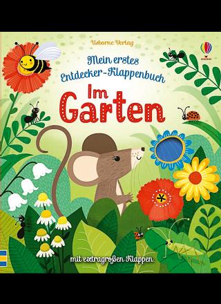 Im Garten - Mein erstes Entdecker-Klappenbuch Maus