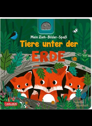 Tiere unter der ERDE - Mein Zieh-Bilder-Spaß Füchse