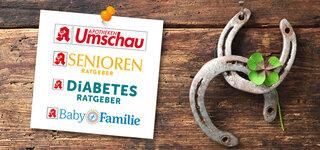 Gewinnspiel Apotheken Umschau, Diabetes Ratgeber, Senioren Ratgeber, Baby und Familie
