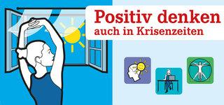 Flyer zum Download: Positiv denken auch in Krisenzeiten